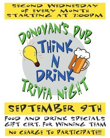 DONOVAN'S PUB Presents TRIVIA NIGHT Wednesday September 9th @ 7 PM!