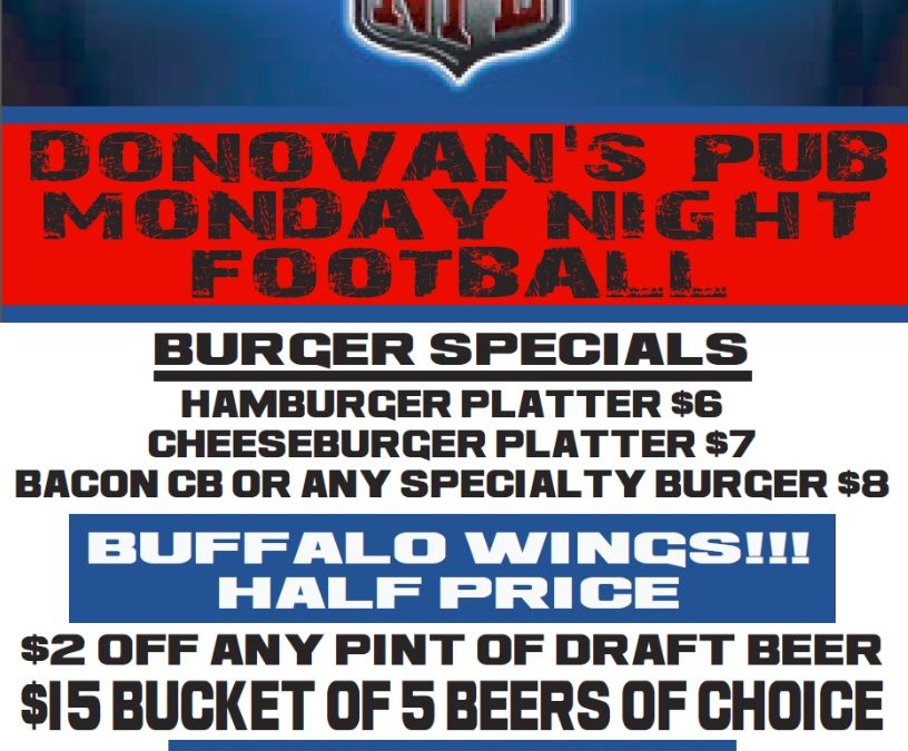 Donovan's Pub presents MONDAY NITE FOOTBALL